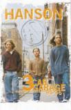 Caseta Hanson – 3 Car Garage: The Indie Recordings '95-'96, originala, Casete audio, ariola