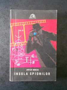 STEFAN BERCIU - INSULA SPIONILOR (Colectia Sfinx)