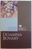 DOAMNA BOVARY de GUSTAVE FLAUBERT , 2016