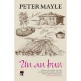 Un an bun - Peter Mayle, Rao