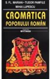 Cromatica poporului roman - S. FI. Marian, Tudor Pamfile, Mihai Lupescu