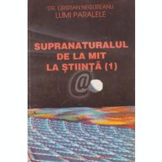 Supranaturalul de la mit la stiinta (1)