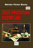 Zece prozatori exemplari (perioada comunista)/Victor Marian Buciu
