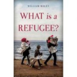 What is a Refugee? - William Maley