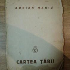 CARTEA TARII de ADRIAN MANIU 1934