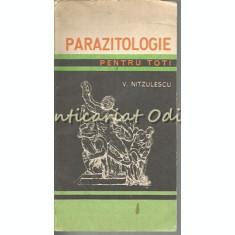 Parazitologie Pentru Toti - V. Nitzulescu
