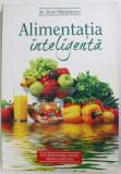 ALIMENTATIA INTELIGENTA de EMIL RADULESCU , 2011