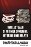 Cumpara ieftin Intelectualii si regimul comunist: istoriile unei relatii