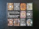 GHEORGHE CURINSCHI VORONA - INTRODUCERE IN ARHITECTURA COMPARATA