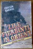 Cumpara ieftin Zile fierbinti in orient - Craciun Ionescu, 1988