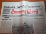 ziarul romania libera 22 mai 1990 - 5 luni de la revolutie