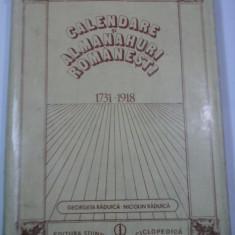 CALENDARE SI ALMANAHURI ROMANESTI 1731- 1918 - G. RADUICA, N. RADUICA
