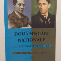 DOUA MISCARI NATIONALE - JOSE ANTONIO SI CORNELIU ZELEA CODREANU - HORIA SIMA