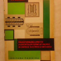 Transformarea directa a diferitelor forme de energie in energie electrica