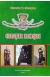 Getii rosii - George V. Grigore