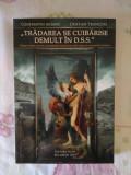 Tradarea se cuibarise demult in D.S.S. – Cristian Troncota