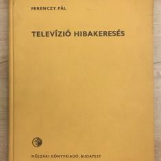 Ferenczy Pal - Televízió hibakeresés - 1113