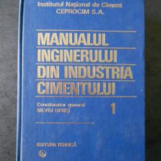 SILVIU OPRIS - MANUALUL INGINERULUI DIN INDUSTRIA CIMENTULUI volumul 1