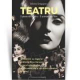 Teatru - Sidonia Dragusanu