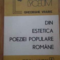 Din Estetica Poeziei Populare Romanesti - Gheorghe Vrabie ,296269