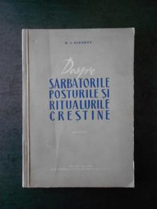 D. I. SIDOROV - DESPRE SARBATORILE POSTURILE SI RITUALURILE CRESTINE
