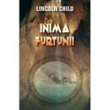 Inima furtunii - Lincoln Child, Rao