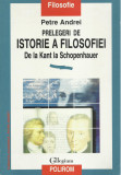 AS - PETRE ANDREI - PRELEGERI DE ISTORIE A FILOSOFIEI DE LA KANT LA SCHOPENHAUER