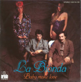 "La Bionda - Baby Make Love (1978, RCA) Disc vinil single 7"""