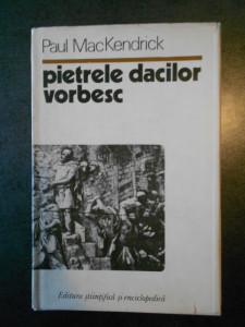PAUL MacKENDRICK - PIETRELE DACILOR VORBESC