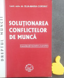 Solutionarea conflictelor de munca Olia-Maria Corsiuc
