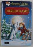 COLMILLO BLANCO de GERONIMO STILTON , 2016
