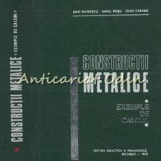 Constructii Metalice - Dan Mateescu, Danil Rosu, Ioan Caraba