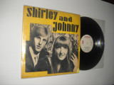 Shirley And Johnny 1971 (Electrecord ‎STM-EDE 0618 ) vinil pop rock, stare VG/VG