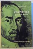 CORNEILLE PAR LUI - MEME de LOUIS HERLAND, 1959