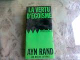 LA VERTU D'EGOISME - AYN RAND (CARTE IN LIMBA FRANCEZA)