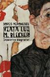 Viata lui M.Blecher. impotriva biografiei/Doris Mironescu