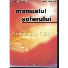 Manualul Soferului - Marin Lepadatu, Gabor Sandor