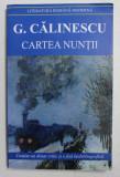 CARTEA NUNTII DE G. CALINESCU , 2013
