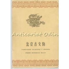 Peking Historical Relics - Contine: 8 Vederi