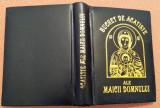 Buchet de acatiste ale Maicii Domnului - Editura Biserica Ortodoxa, 2001