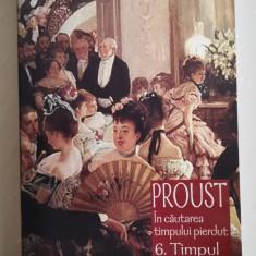 Marcel Proust, IN CAUTAREA TIMPULUI PIERDUT (vol 6): TIMPUL REGASIT