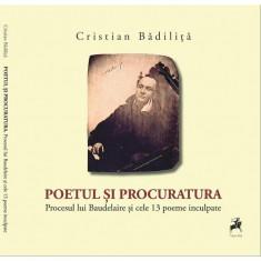 Poetul si procuratura | Cristian Badilita