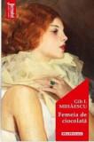 Femeia de ciocolata/Gib I. Mihaescu