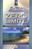 Zero limite | Joe Vitale, Ihaleakala Hew Len