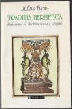 Julius Evola - Traditia hermetica