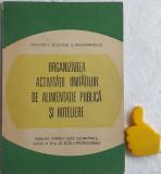 Manual Organizarea activitatilor de alimentatie publica si hoteliere Gh Coman