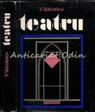 Teatru - Vasile Voiculescu