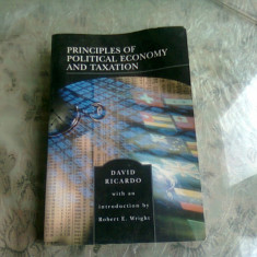 PRINCIPLES OF POLITICAL ECONOMY AND TAXATION - DAVID RICARDO (CARTE IN LIMBA ENGLEZA)