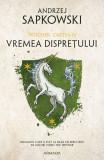 Vremea disprețului (ebook Seria Witcher partea a IV-a)