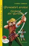 Cumpara ieftin Povestiri eroice. Stejarul din Borzesti/Eusebiu Camilar